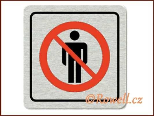 CPP 'Zákaz vstupu ' /nerez/ rowell