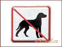NZ 'Zákaz psů' /stříbrná/ / DOPRODEJ